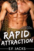 Rapid Attraction