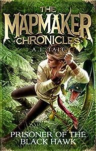 Prisoner of the Black Hawk (The Mapmaker Chronicles #2)