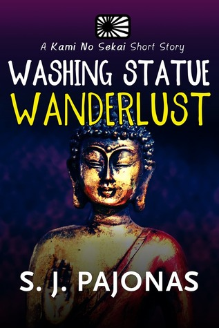 Washing Statue Wanderlust (Kami No Sekai Short Story Series #2)