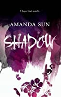 Shadow (The Paper Gods, #1)