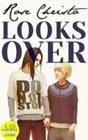 Looks Over (Gives Light, #2)