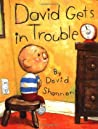 David Gets In Trouble by David Shannon
