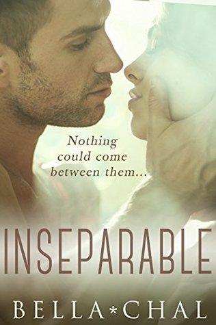 INSEPARABLE (A Contemporary Novella)