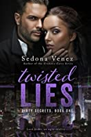 Twisted Lies (Dirty Secrets Book 1)