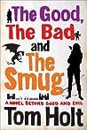 The Good, the Bad and the Smug (YouSpace, #4)