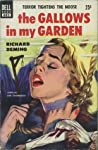 The Gallows in My Garden by Richard  Deming