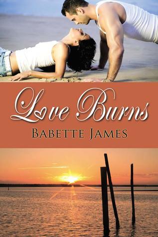Love Burns by Babette James