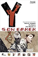Y: Son Erkek 1 - Erkeksiz (Y: The Last Man, #1)