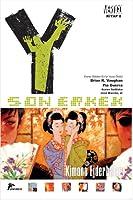 Y: Son Erkek 8 - Kimono Ejderhaları (Y: The Last Man, #8)