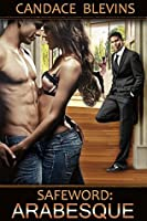 Safeword: Arabesque (Safewords Book 9)