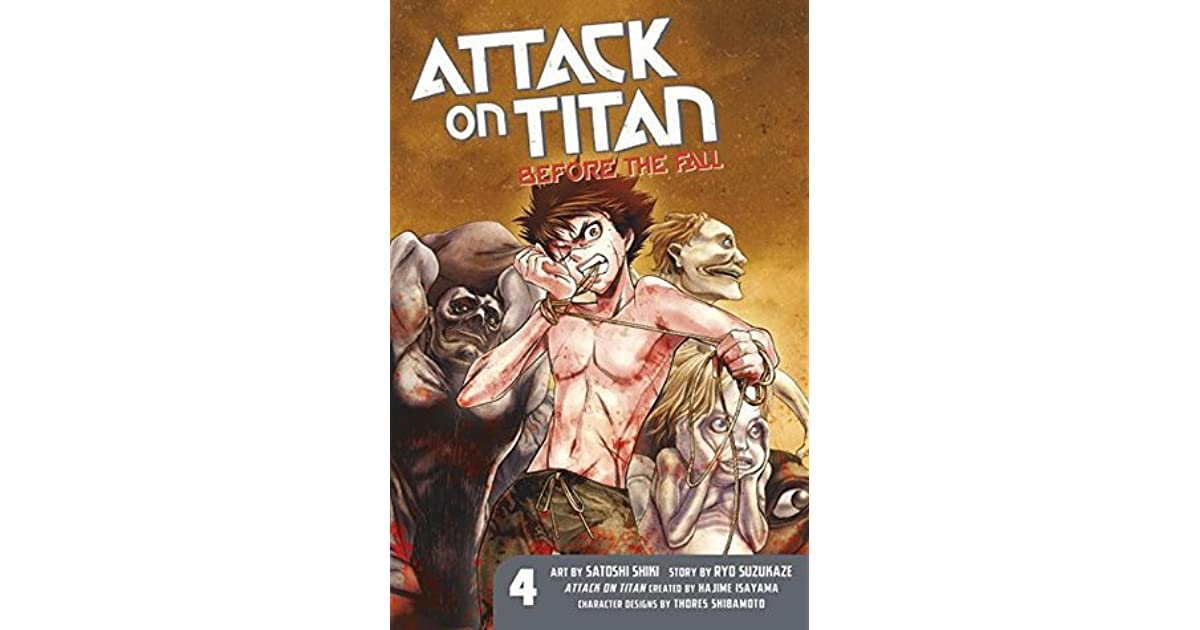 Attack On Titan Before The Fall Vol 4 By Hajime Isayama