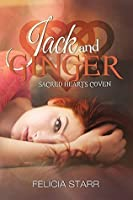 Jack and Ginger (Sacred Heart Coven Book 3)