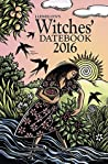 Llewellyn's 2016 Witches' Datebook (Annuals - Witches' Datebook)