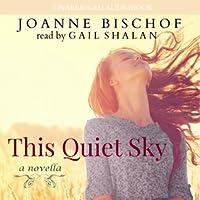 This Quiet Sky