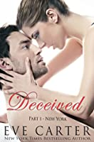 Deceived - Part 1 New York (Deceived, #1)