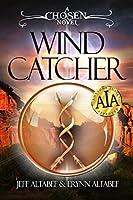 Wind Catcher (Chosen #1)