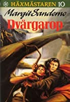 Dvärgarop (Häxmästaren, #10)
