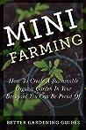 Mini Farming: How...