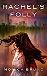 Rachel's Folly