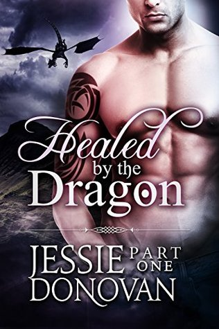 Healed by the Dragon: Part 1