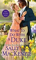 What to Do with a Duke (Spinster House, #1)