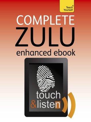Complete Zulu (Teach Yourself Audio eBooks)