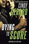 Dying to Score (Black Ops, Inc. #3.5)