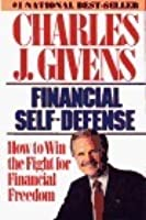 Financial Self Defense : How to Win the Fight for Financial Freedom