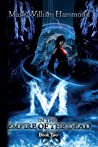 M in the Empire of the Dead (M Series, #2)