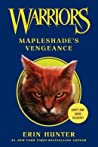 Mapleshade's Vengeance (Warriors Novellas, #7)