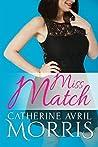 Miss Match (The Match Series, #2)