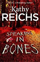 Speaking in Bones (Temperance Brennan Book 18)