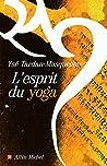 L'Esprit du yoga (Spiritualités vivantes)