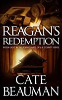 Reagan's Redemption (The Bodyguards of L.A. County #8)