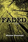 Faded (The Flicker Effect, #3)