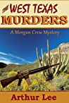 The West Texas Murders (Morgan Crew Murder Mystery #7)