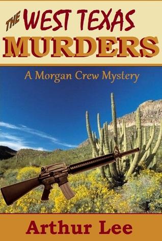 The West Texas Murders (Morgan Crew Murder Mystery #7)