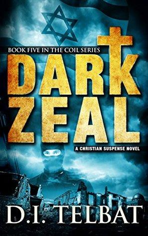 Dark Zeal (Coil #5)