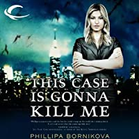 This Case Is Gonna Kill Me (Linnet Ellery #1)