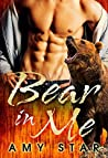 Bear in Me by Amy Star