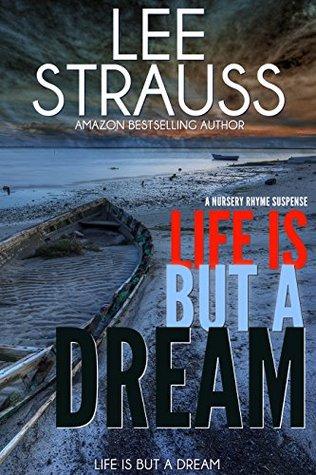 Life is But a Dream (A Nursery Rhyme Suspense #2)