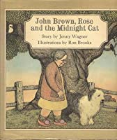John Brown, Rose and the Midnight Cat