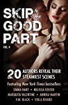 Skip to the Good Part 4: 20 Authors Reveal Their Steamiest Scenes