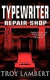 Typewriter Repair Shop: A Ridge Falls Story