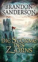 Die Stürme des Zorns (The Stormlight Archive #2.2)