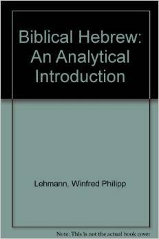 Biblical Hebrew: An Analytical Introduction