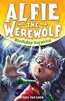 Birthday Surprise (Alfie the Werewolf #1)