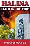 Halina: Faith in the Fire