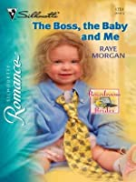 The Boss, the Baby and Me (Silhouette Romance)