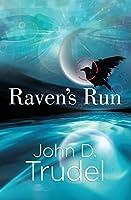 Raven's Run : A Cybertech Thriller